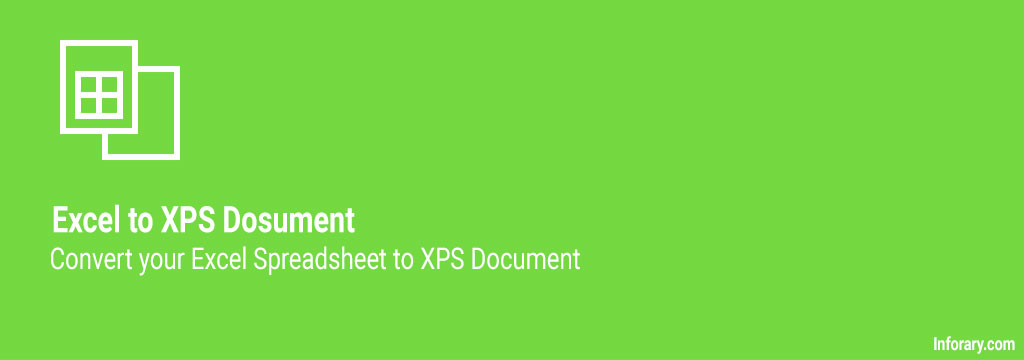 how to convert excel to xps document - inforary