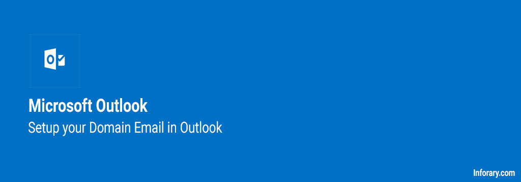 how to setup domain email in outlook - inforary