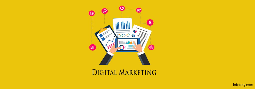 what is digital marketing - inforary